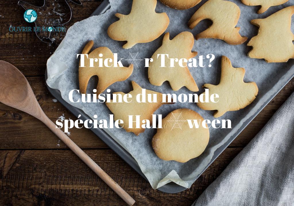 Trick or Treat -Recette spéciale Halloween - CEI WTS